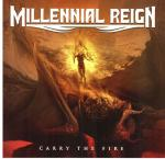 Cover for Millennial Reign - Carry The Fire