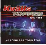 Cover for Various - Kvälls Toppen (1962-63) 2CD