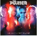 Cover for Pusher - The Art Of Hit Music