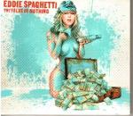 Cover for Eddie Spaghetti - The Value Of Nothing  (Digi)