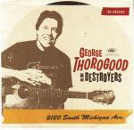 Cover for Thorogood George & The Destroyers - 2120 South Michigan Ave.