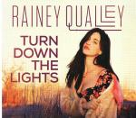 Cover for Qualley Rainey - Turn Down The Lights   (Digi)
